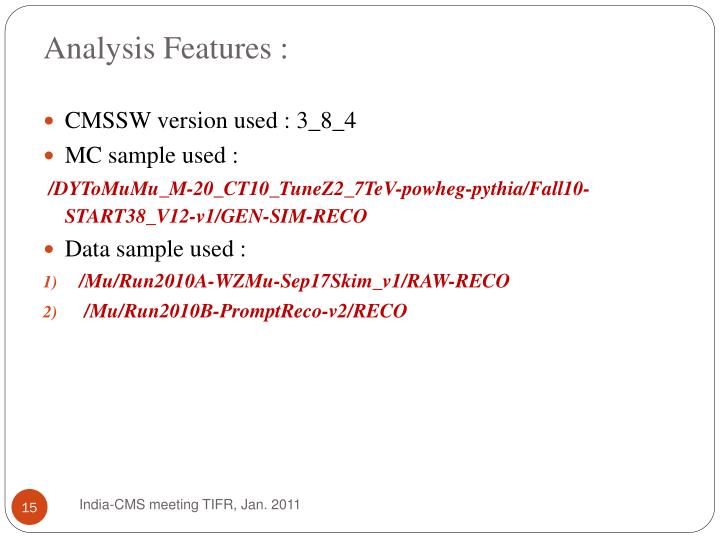 Analysis Features :