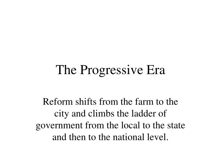 the progressive eras conservation movement and congressman Hj progressive movement of the 1890s to the 1920s was a seminal movement affect ing us policy in many areas specifically, the al conservation movement, part of the larger progressive.