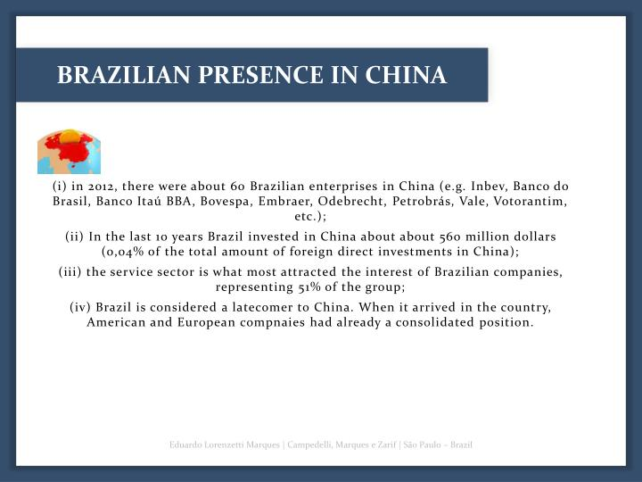 BRAZILIAN PRESENCE IN CHINA