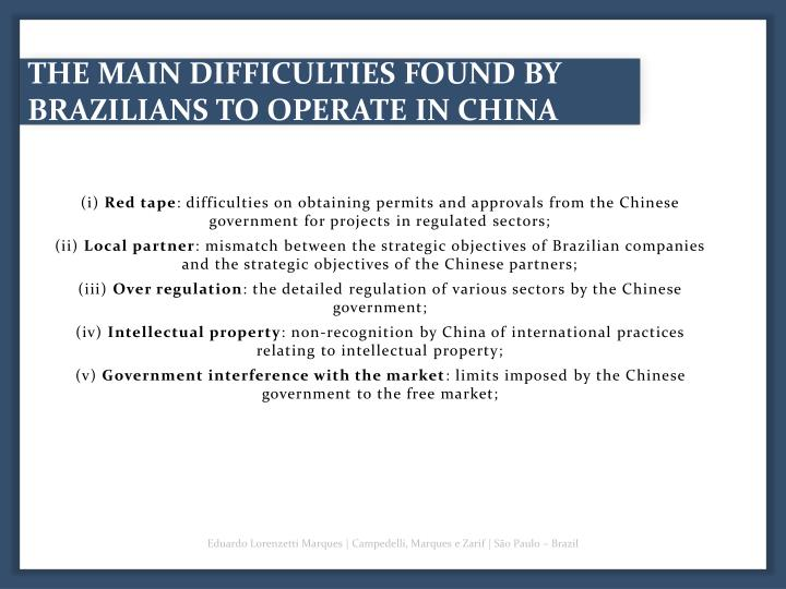 THE MAIN DIFFICULTIES FOUND BY BRAZILIANS TO OPERATE IN CHINA