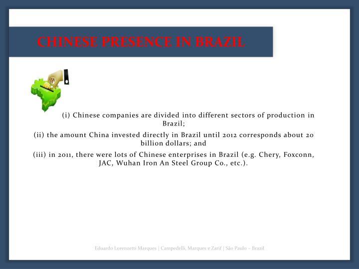 CHINESE PRESENCE IN BRAZIL