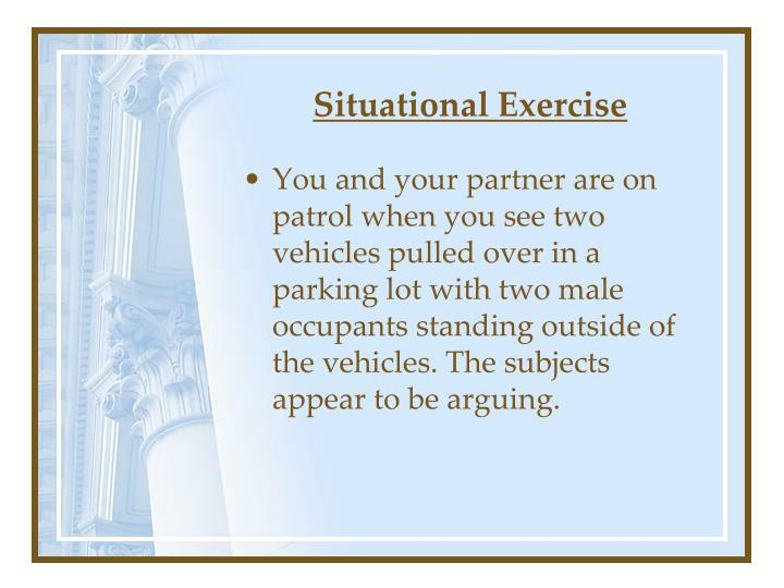 Situational Exercise