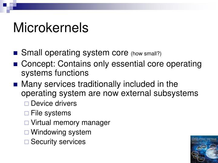 Microkernels