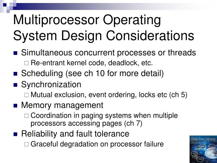 Multiprocessor Operating System Design Considerations