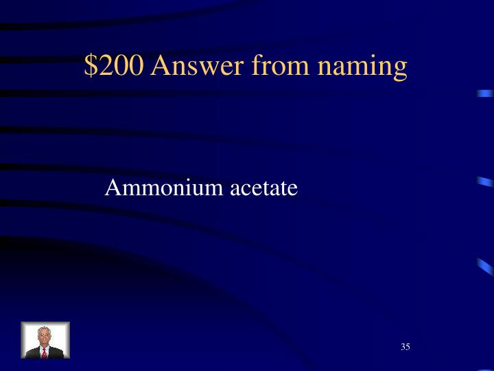 $200 Answer from naming