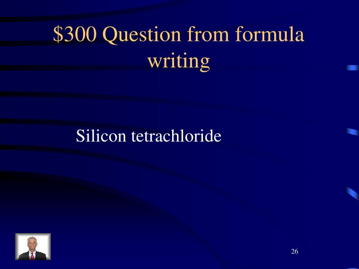$300 Question from formula writing