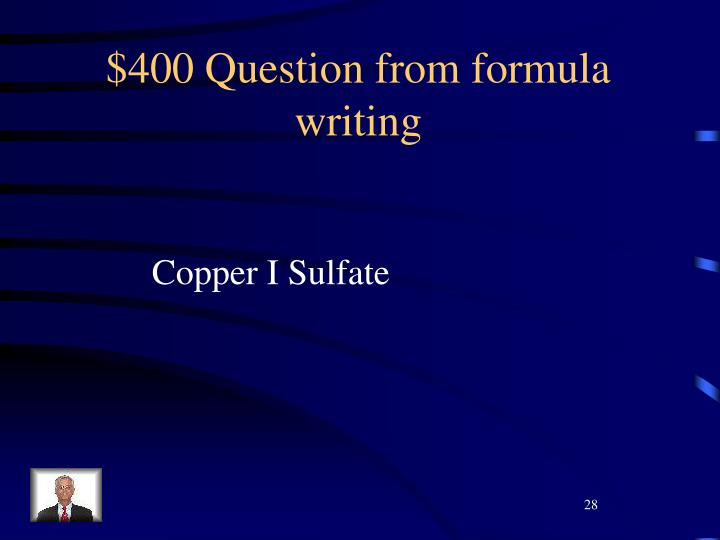 $400 Question from formula writing