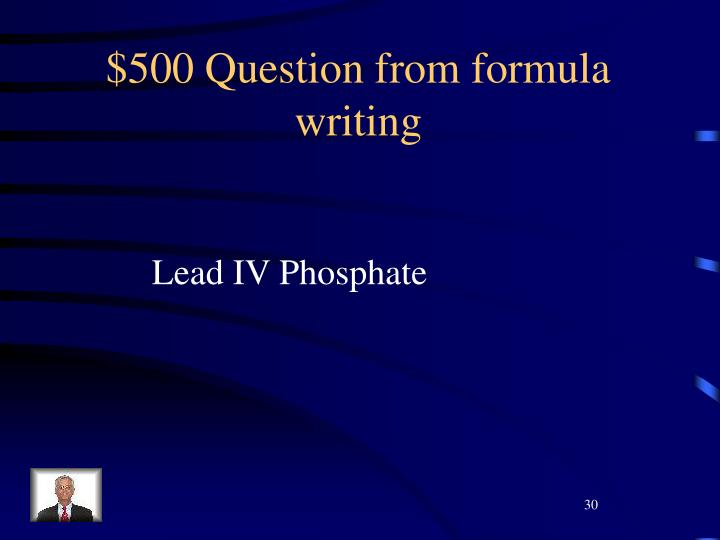 $500 Question from formula writing
