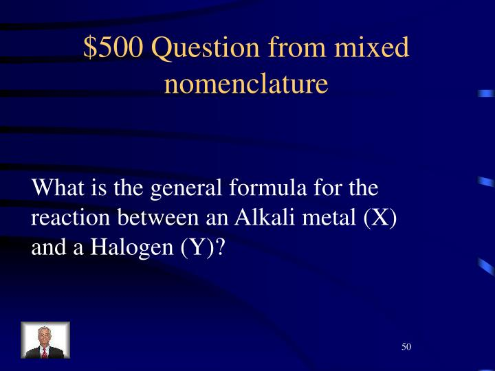 $500 Question from mixed nomenclature