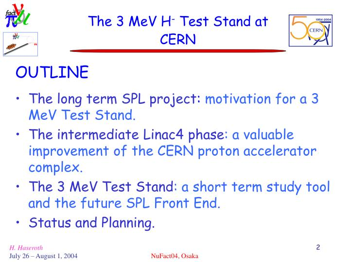 The 3 mev h test stand at cern
