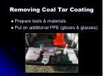 removing coal tar coating1