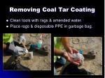 removing coal tar coating6