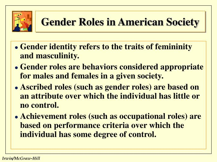 roman gender roles Men and women in the roman world were expected to act according to the standards of their gender in other words, men were to do masculine things and women were to do feminine things for example.
