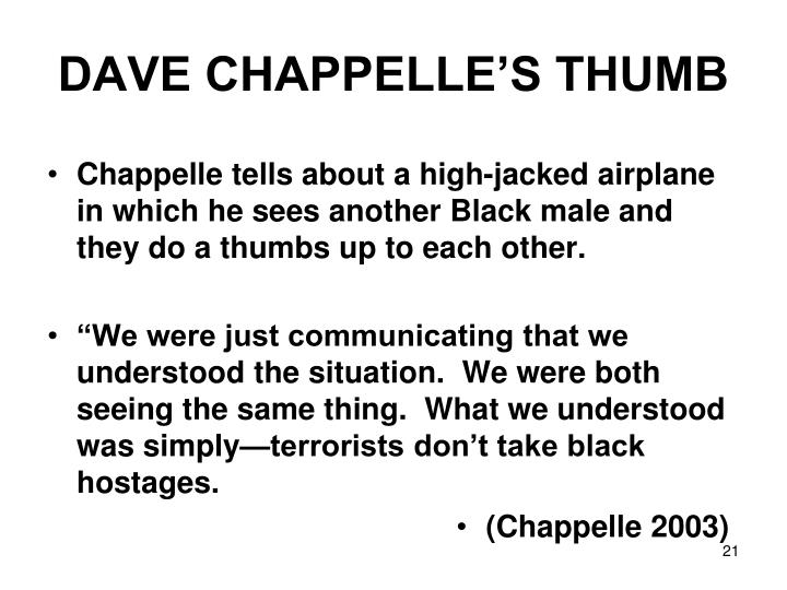 DAVE CHAPPELLE'S THUMB