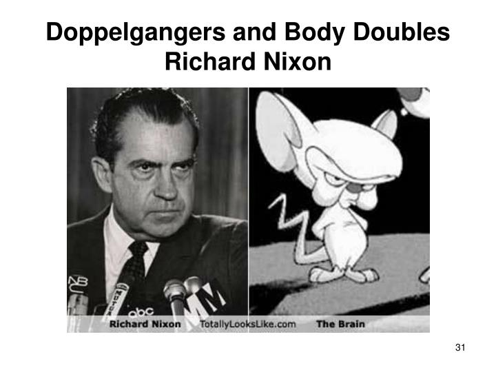 Doppelgangers and Body Doubles