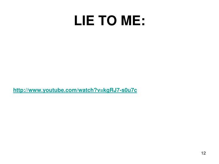 LIE TO ME: