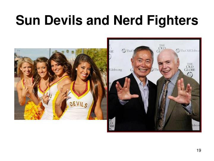 Sun Devils and Nerd Fighters