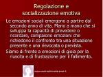 regolazione e socializzazione emotiva