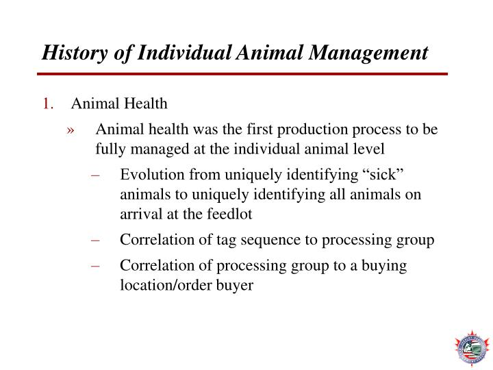 History of Individual Animal Management
