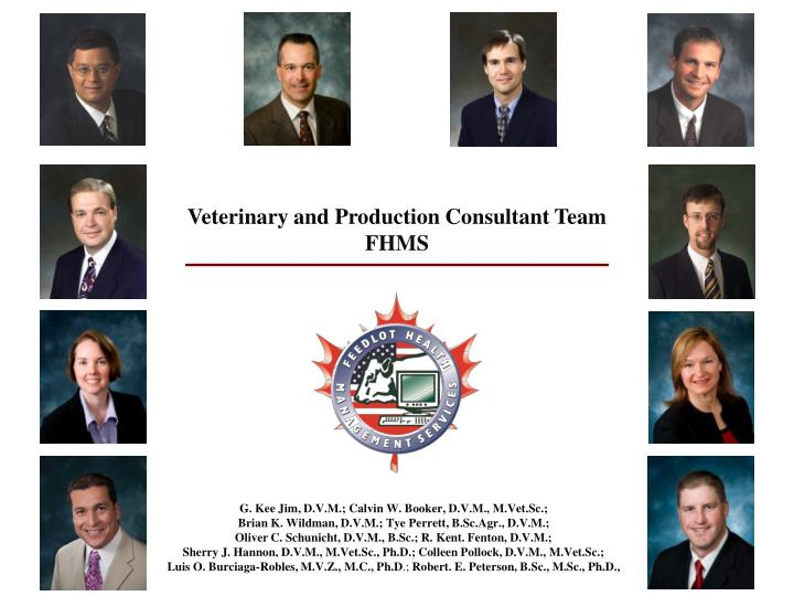 Veterinary and Production Consultant Team