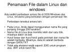 penamaan file dalam linux dan windows