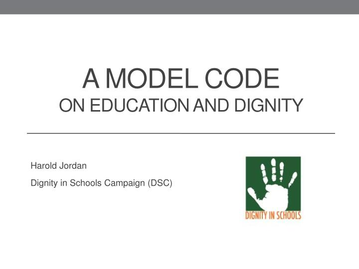 A model code on education and dignity