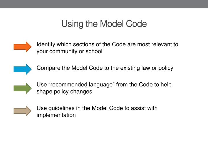 Identify which sections of the Code are most relevant to your community or school