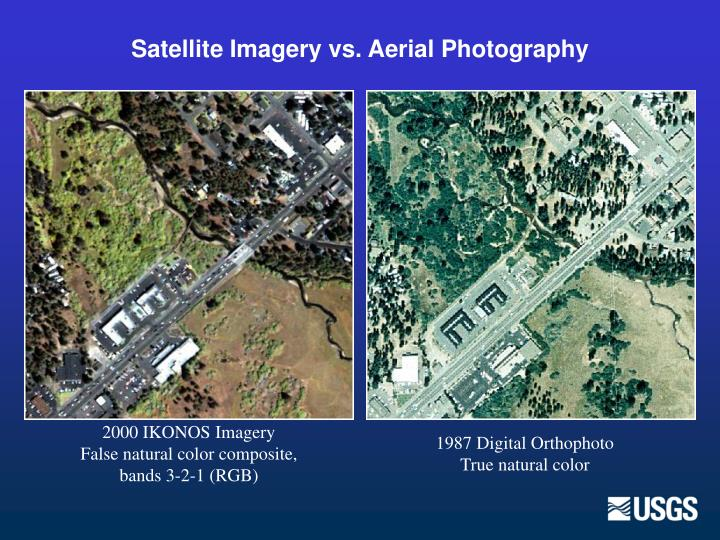 Satellite Imagery vs. Aerial Photography