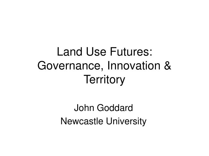 land use futures governance innovation territory n.