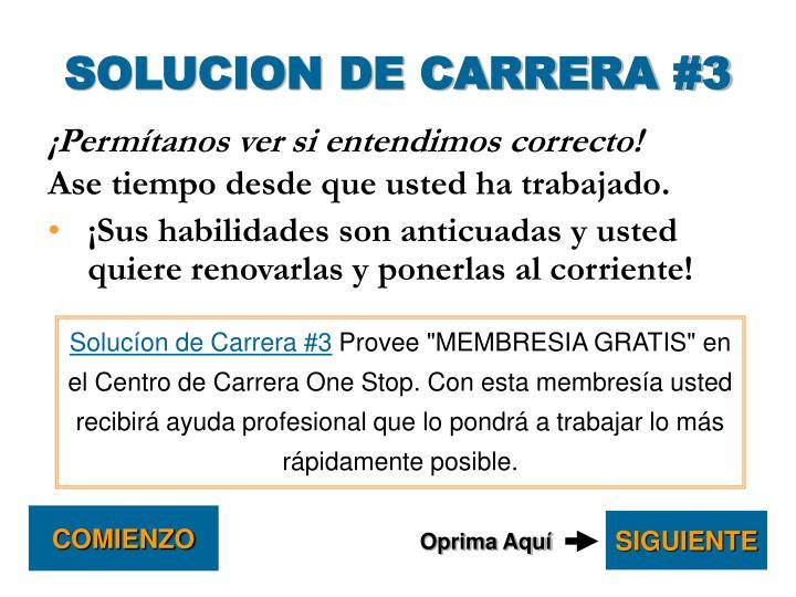 SOLUCION DE CARRERA #3