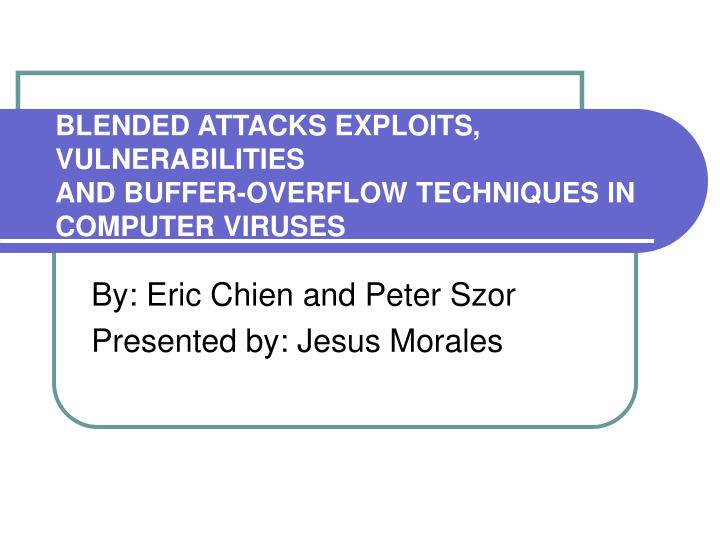 buffer overflow attacks and types computer science essay Analysis of buffer overflow attacks if their target string is a fixed size buffer, a buffer overflow can occur when reading input from the user into such a buffer.