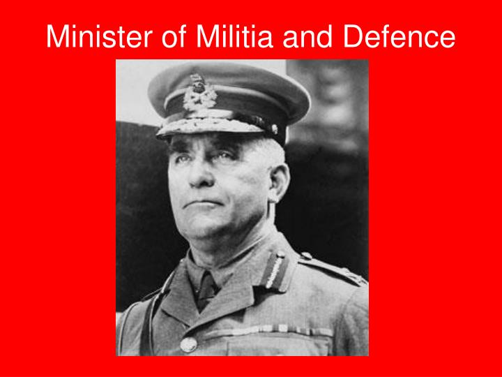 Minister of Militia and Defence