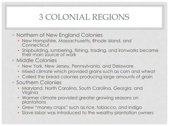 3 Colonial Regions