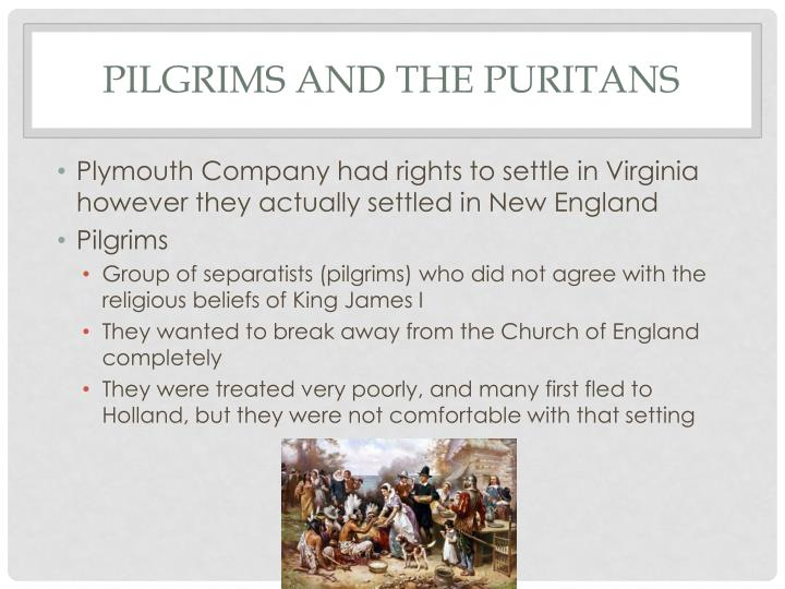 Pilgrims and the Puritans