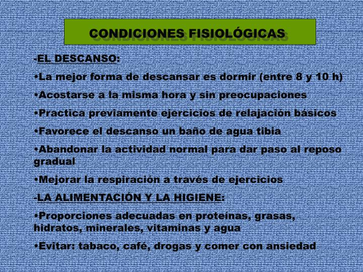 CONDICIONES FISIOLÓGICAS
