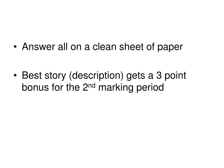 Answer all on a clean sheet of paper
