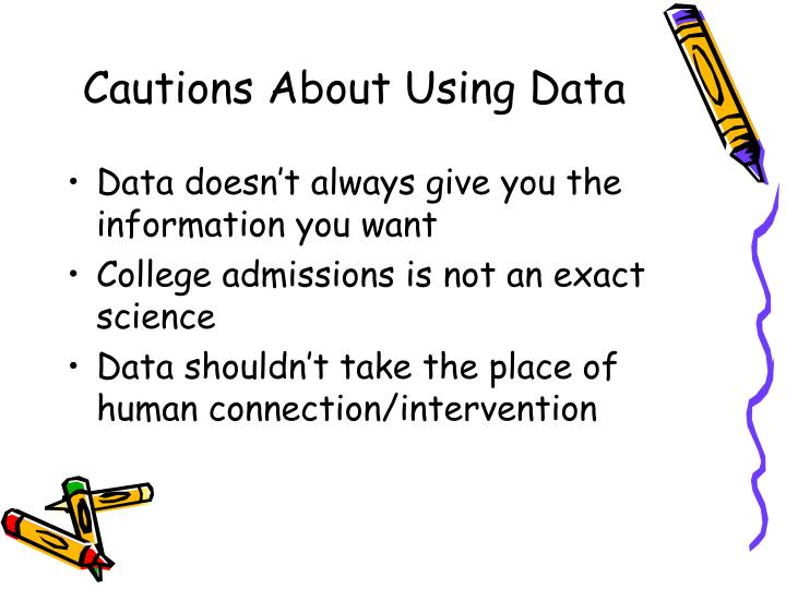 Cautions About Using Data