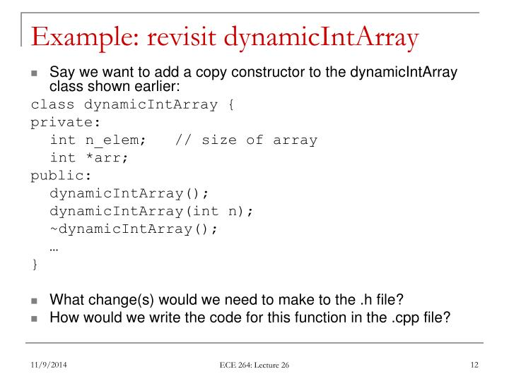 Example: revisit dynamicIntArray