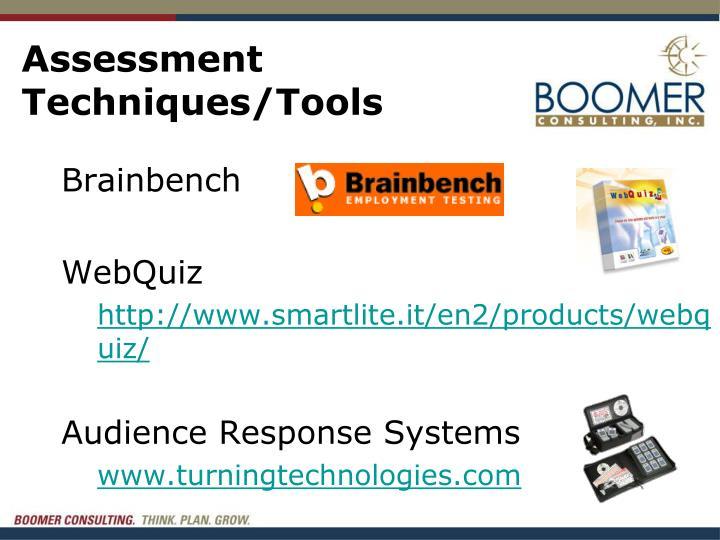 Assessment Techniques/Tools