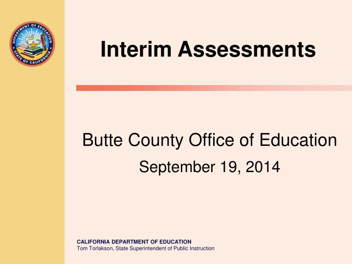 interim assessment english Three fixed form interim assessments per grade and per content area pre-designed assessments for english language arts/literacy for grades 3 through 11, and.