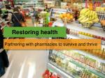 restoring health can be implemented over three years2