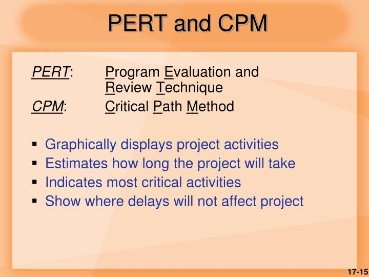 PERT and CPM