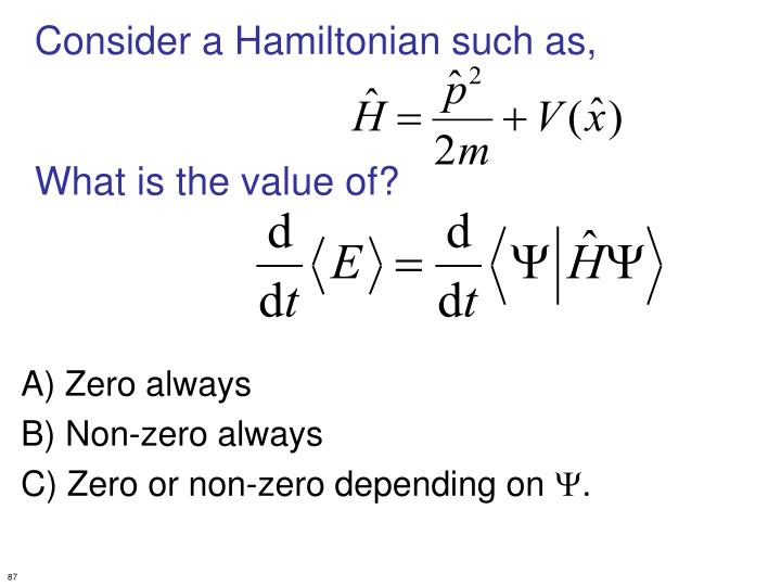 Consider a Hamiltonian such as,