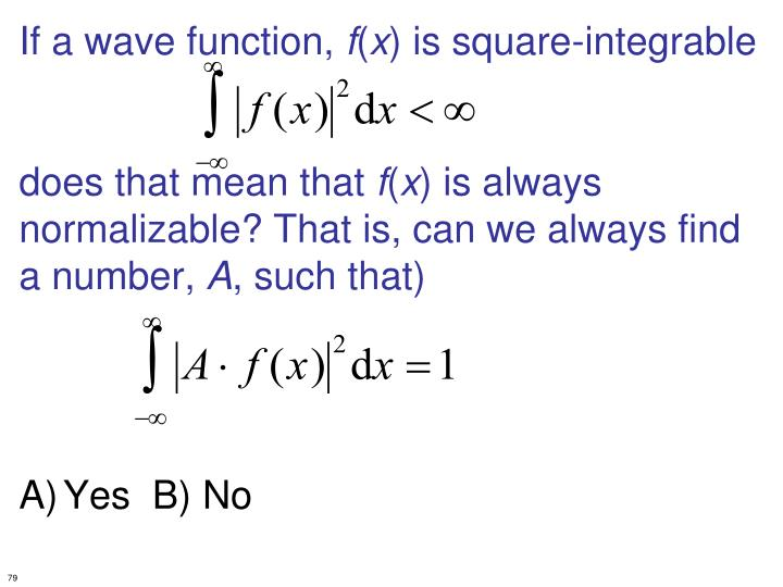 If a wave function,