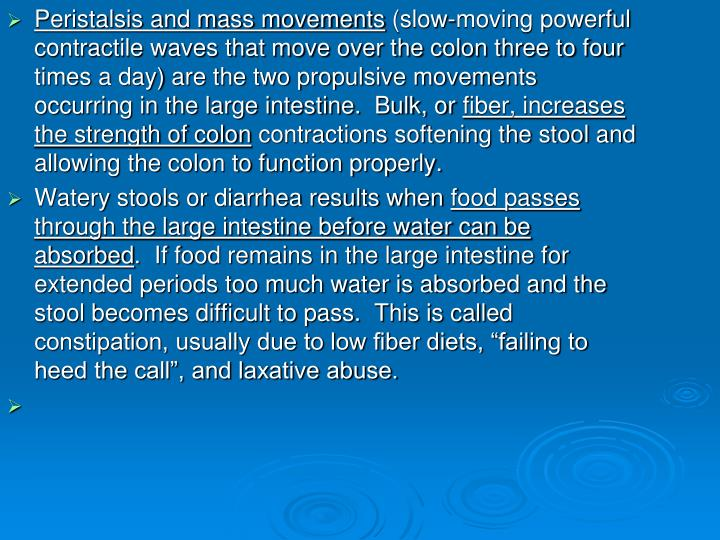 Peristalsis and mass movements