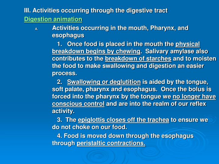 III. Activities occurring through the digestive tract