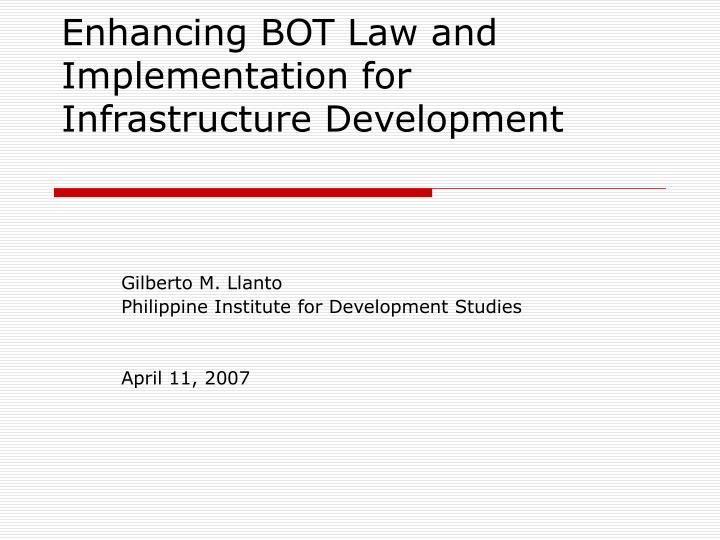 enhancing bot law and implementation for infrastructure development n.