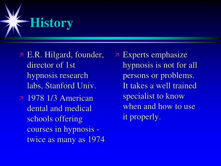E.R. Hilgard, founder, director of 1st hypnosis research labs, Stanford Univ.