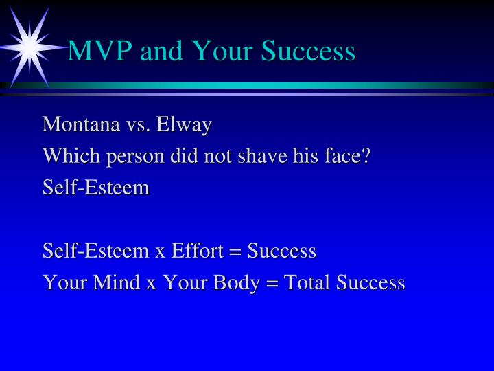 MVP and Your Success