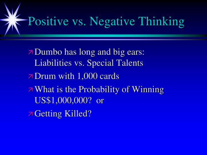Positive vs. Negative Thinking